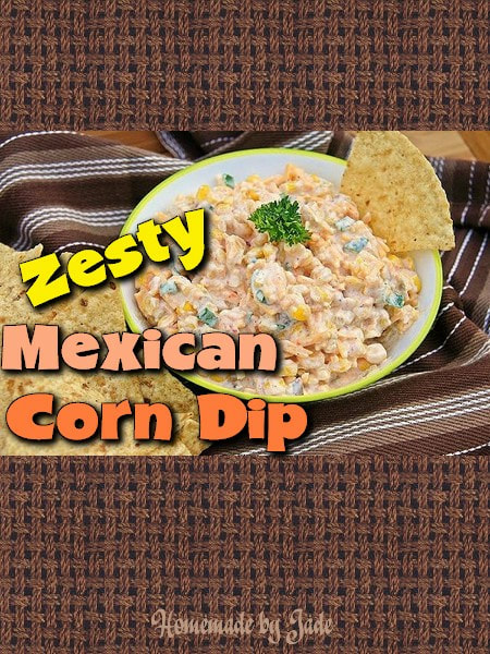 Zesty Mexican Corn Dip