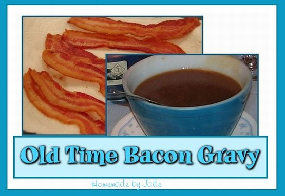 Old Time Bacon Gravy