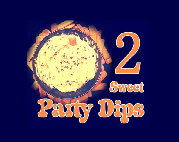 Two Sweet Party Dips